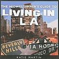 The Midwesterner's Guide to Living in L.A.