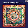 Award-Winning Quilts 2015 Calendar: Featuring Quilts from the International Quilt Association