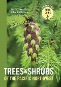 Trees & Shrubs of the Pacific Northwest (Timber Press Field Guides)