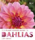 Plant Lovers Guide to Dahlias