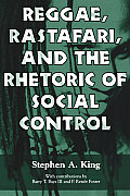 Reggae, Rastafari, and the Rhetoric of Social Control (06 Edition)