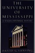 The University of Mississippi: A Sesquicentennial History