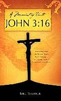 A Moment of Truth John 3: 16