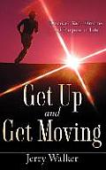 Get Up and Get Moving
