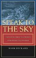 Speak to the Sky