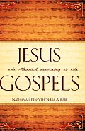 Jesus the Messiah According to the Gospels