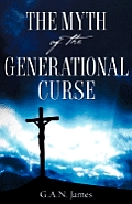 The Myth of the Generational Curse