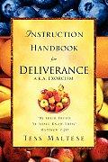 Instruction Handbook for Deliverance A.K.A. Exorcism