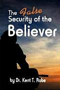 The False Security of the Believer