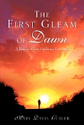 The First Gleam of Dawn