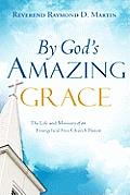 By God's Amazing Grace