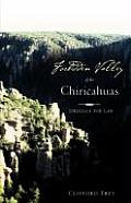 Forbidden Valley of the Chiricahuas Bk1