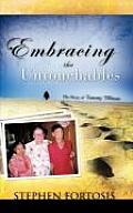 Embracing the Untouchables