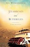 Steamboats and Butterflies