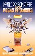 Poetic Prescriptions for Pesky Problems