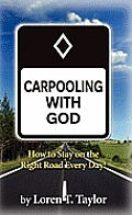 Carpooling with God