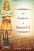 The Prophecies of Daniel 2