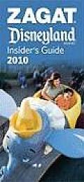 Zagat Disneyland Resort Insider's Guide (Zagat Survey: Disneyland Insider's Guide)