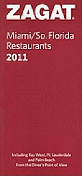 Miami/So. Florida Restaurants (Zagat Survey: Miami/Southern Florida Restaurants)