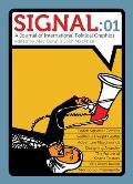 Signal:01: A Journal of International Political Graphics & Culture