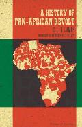 A History Of Pan-African Revolt (Charles H. Kerr Library) by C L R James