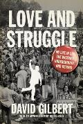 Love & Struggle My Life in SDS the Weather Underground & Beyond