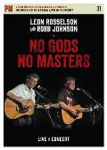 No Gods No Masters: Live in Concert (PM Video)