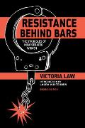 Resistance Behind Bars 2nd Edition