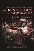 Revolution of Everyday Life 2nd Edition