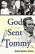 God Sent Tommy: His Journey to Heaven