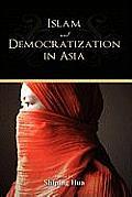 Islam and Democratization in Asia