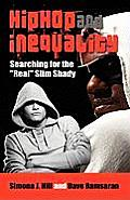 Hip Hop and Inequality: Searching for the Real Slim Shady