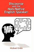 Discourse and the Non-Native English Speaker