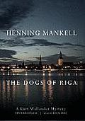 The Dogs of Riga [With Headphones]