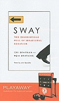 Sway: The Irresistible Pull of Irrational Behavior [With Headphones]