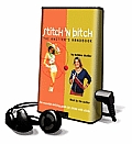 Stitch 'n Bitch: The Knitter's Handbook [With Earbuds]