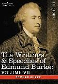 The Writings & Speeches of Edmund Burke: Volume VII - Speeches in Parliament; Abridgement of English History
