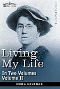 Living My Life, in Two Volumes: Vol. II