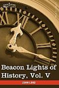 Beacon Lights of History, Vol. V: The Middle Ages (in 15 Volumes)