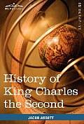 History of King Charles the Second of England: Makers of History