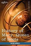 History of Mary, Queen of Scots: Makers of History