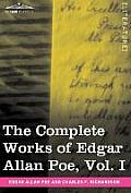 The Complete Works of Edgar Allan Poe, Vol. I (in Ten Volumes): Poems