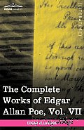 The Complete Works of Edgar Allan Poe, Vol. VII (in Ten Volumes): Criticisms