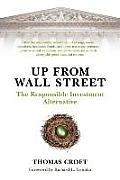 Up from Wall Street: The Responsible Investment Alternative