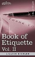 Book of Etiquette, Vol. II (in 2 Volumes)