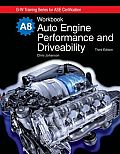 Auto Engine Performance and Drivability -workbook (3RD 09 Edition)