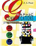 Graphic Communications The Printed Image