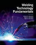 Welding Technology Fundamentals 4th Edition
