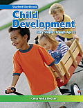 Child Development: Early Stages Through Age 12: Student Workbook