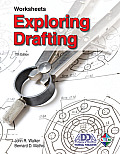 Exploring Drafting-worksheets (Rev 12 Edition)